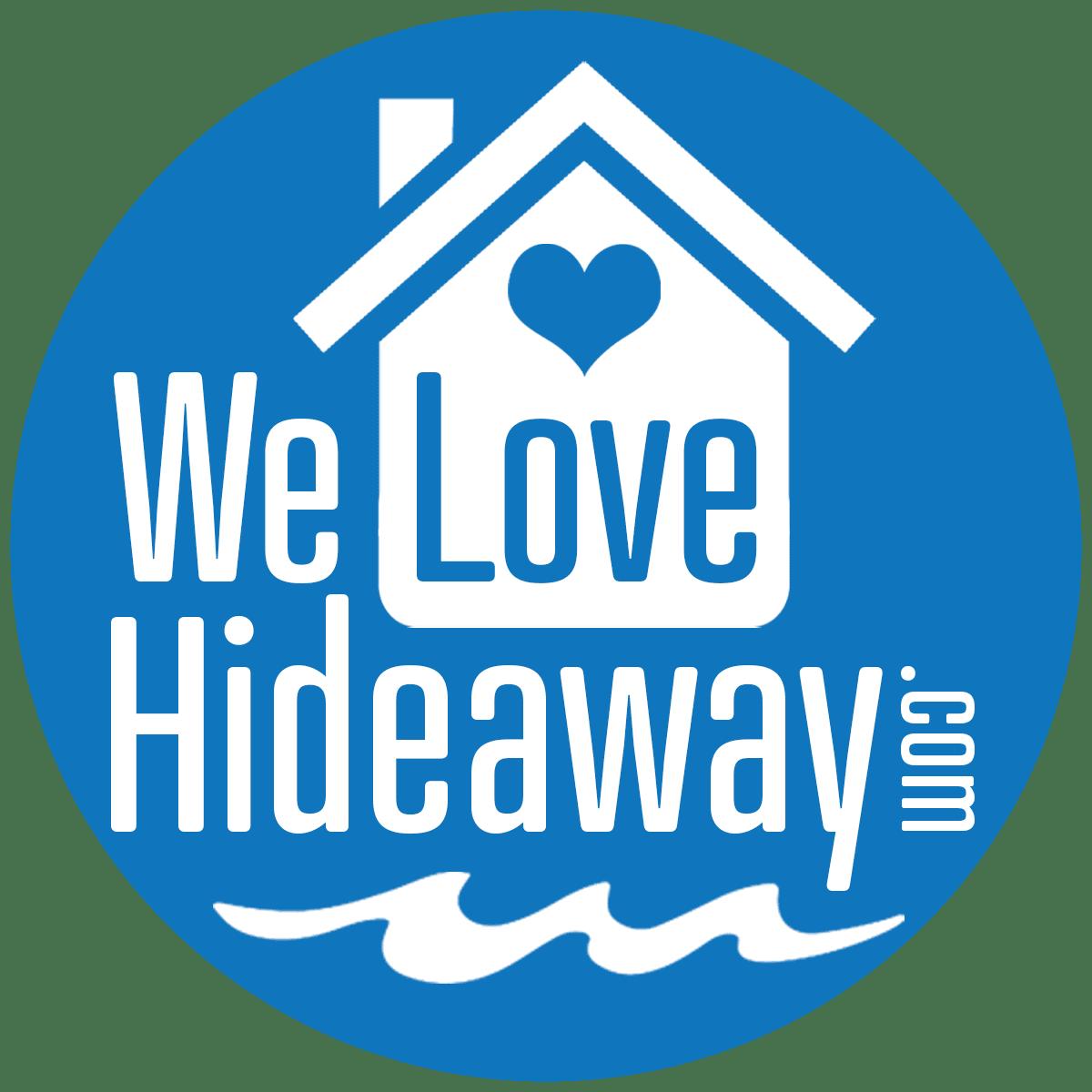 We Love Hideaway